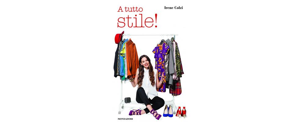 libro-a-tutto-stile-irene-colzi-libro-di-moda-libro-fashion
